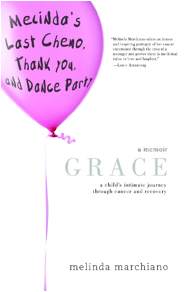 Grace: A Child[amp]rsquo;s Intimate Journey Through Cancer And Recovery