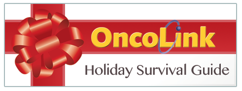 OncoLink Holiday Survival Guide